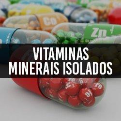 Vitaminas e Minerais Isolados